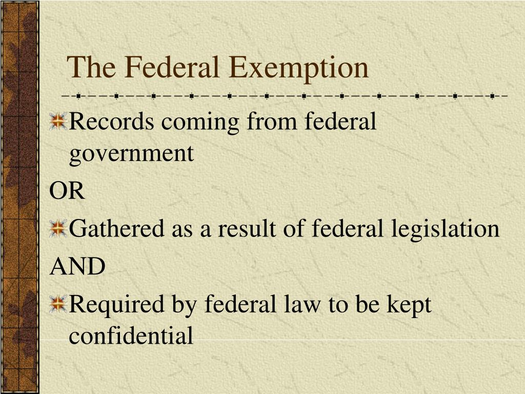The Federal Exemption