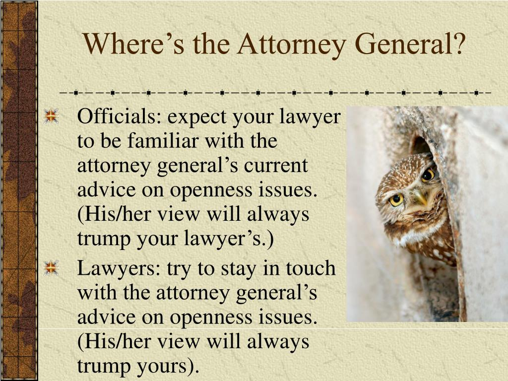 Where's the Attorney General?