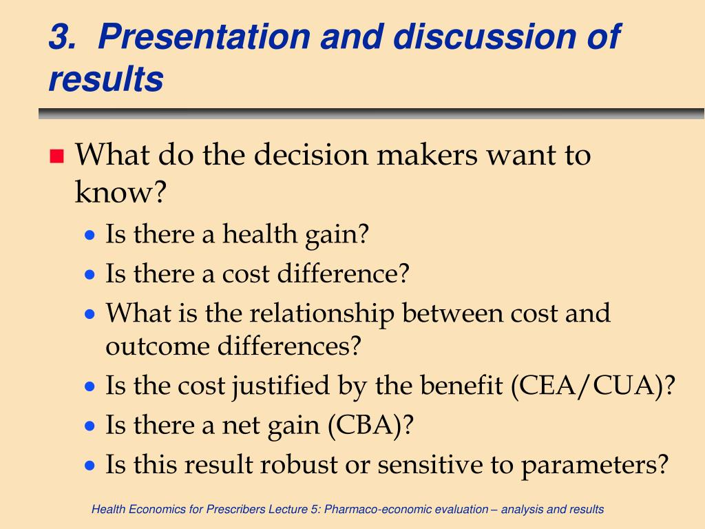 3.  Presentation and discussion of results