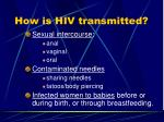 how is hiv transmitted