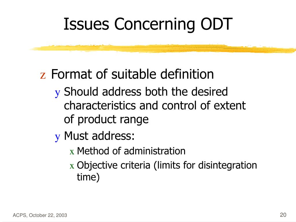Issues Concerning ODT
