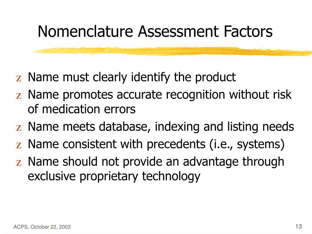 Nomenclature Assessment Factors