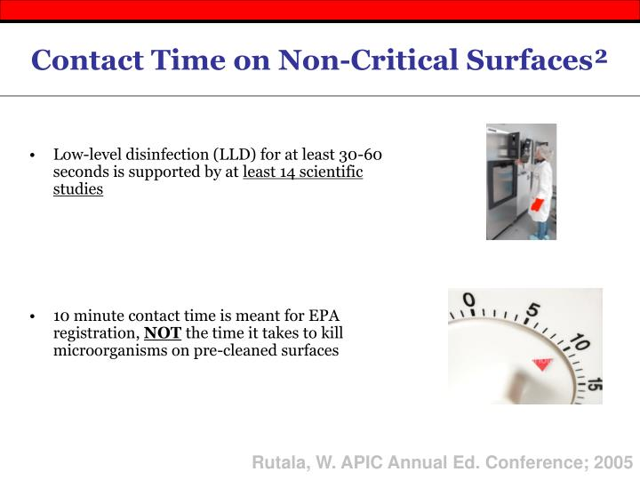 Low-level disinfection (LLD) for at least 30-60 seconds is supported by at