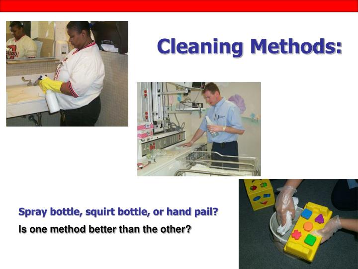 Cleaning Methods: