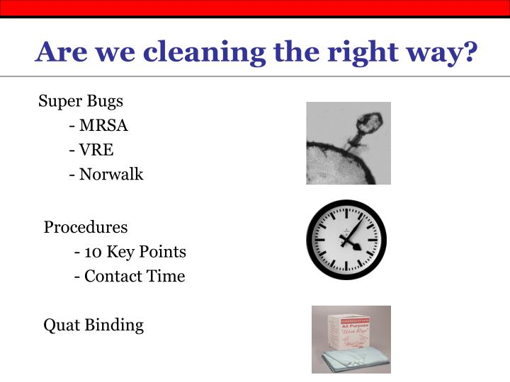 Are we cleaning the right way?