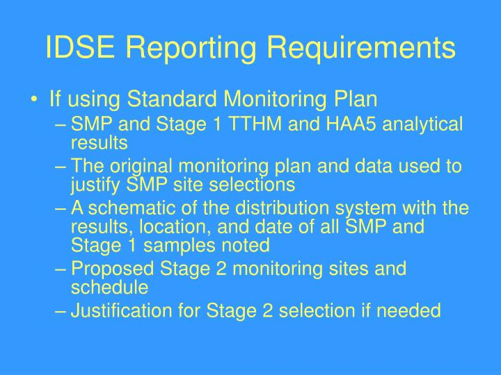 IDSE Reporting Requirements