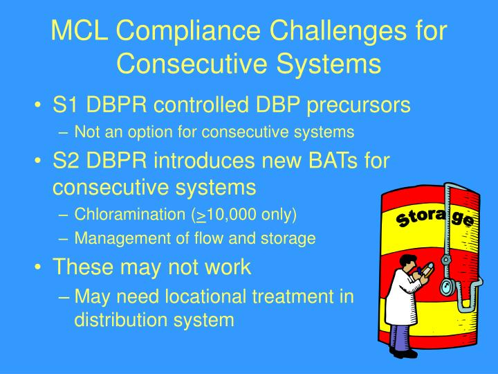MCL Compliance Challenges for Consecutive Systems
