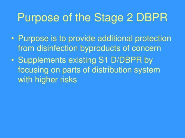 Purpose of the Stage 2 DBPR