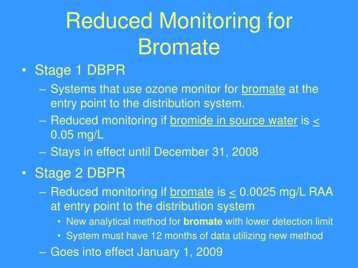 Reduced Monitoring for Bromate