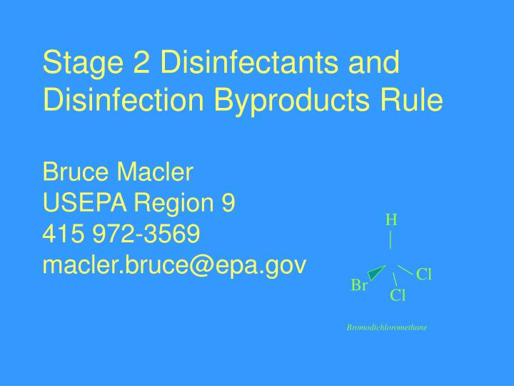 Stage 2 Disinfectants and Disinfection Byproducts Rule