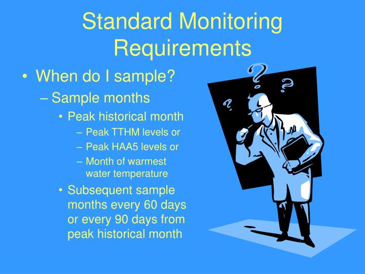 Standard Monitoring Requirements