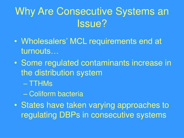 Why Are Consecutive Systems an Issue?