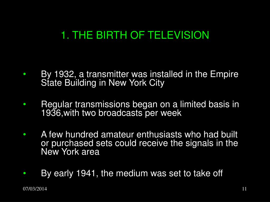 1. THE BIRTH OF TELEVISION