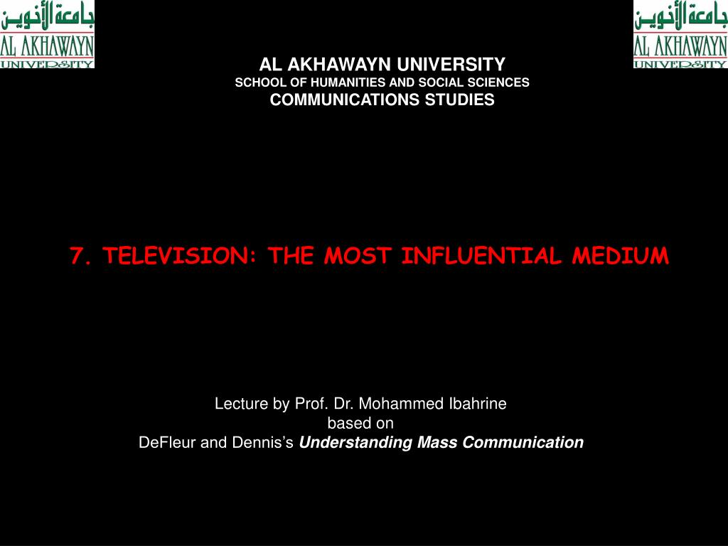 7 television the most influential medium l.