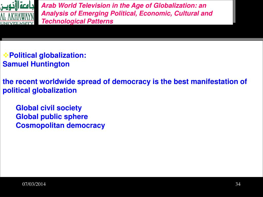 Arab World Television in the Age of Globalization: an Analysis of Emerging Political, Economic, Cultural and Technological Patterns