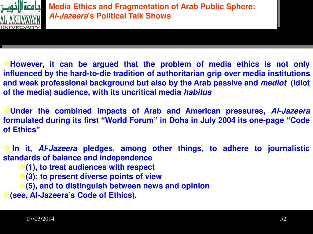 Media Ethics and Fragmentation of Arab Public Sphere: