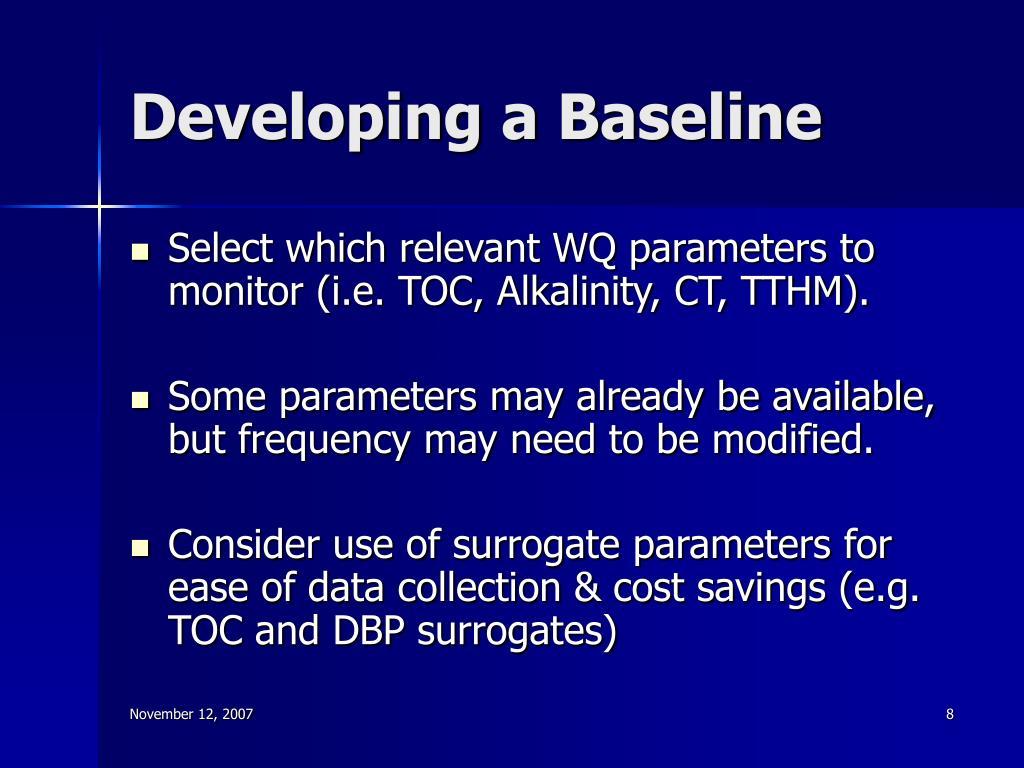 Developing a Baseline