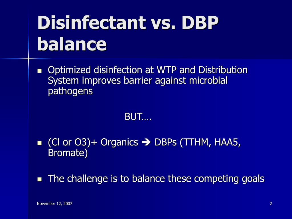 Disinfectant vs. DBP balance