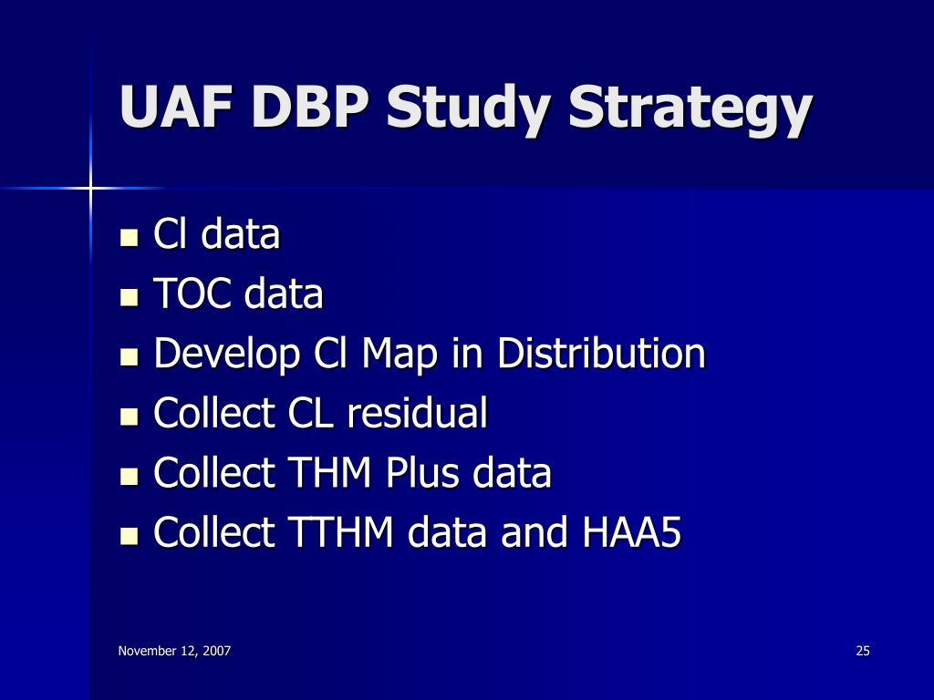 UAF DBP Study Strategy