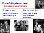from collegeboard com broadcast journalism