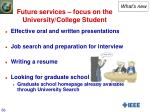 future services focus on the university college student