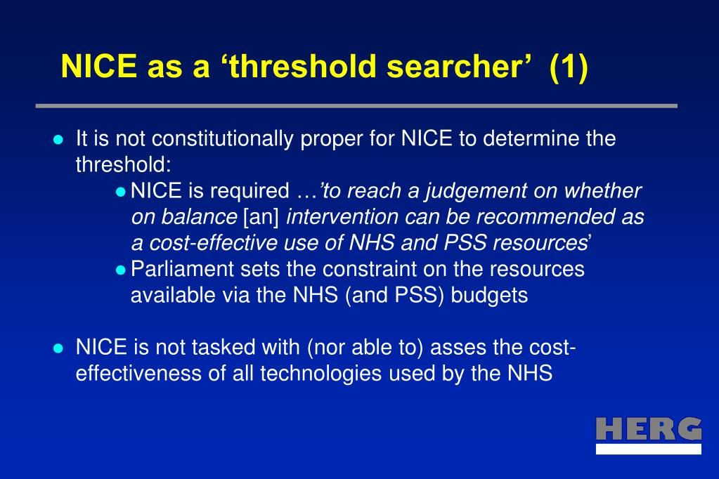 NICE as a 'threshold searcher'  (1)