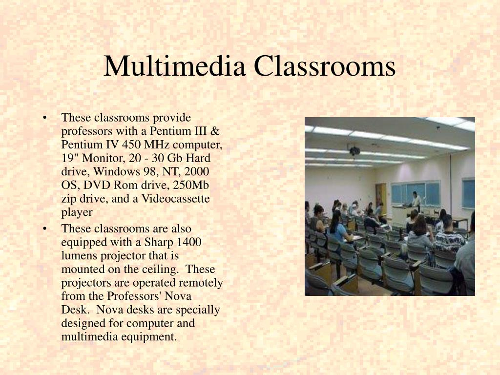 Multimedia Classrooms
