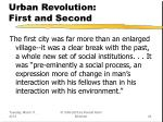 urban revolution first and second