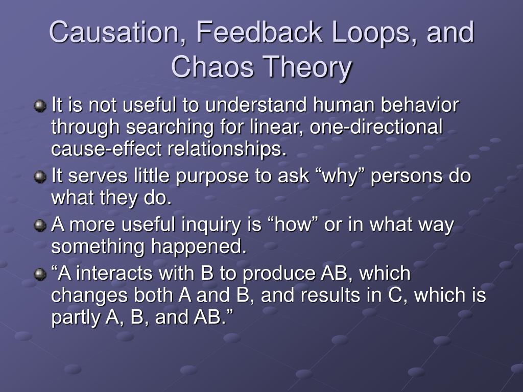 Causation, Feedback Loops, and Chaos Theory