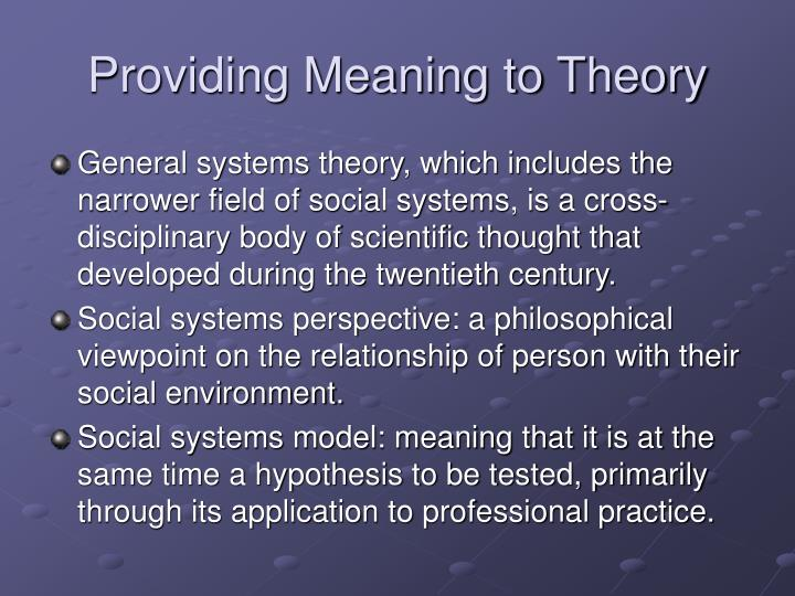 Providing meaning to theory