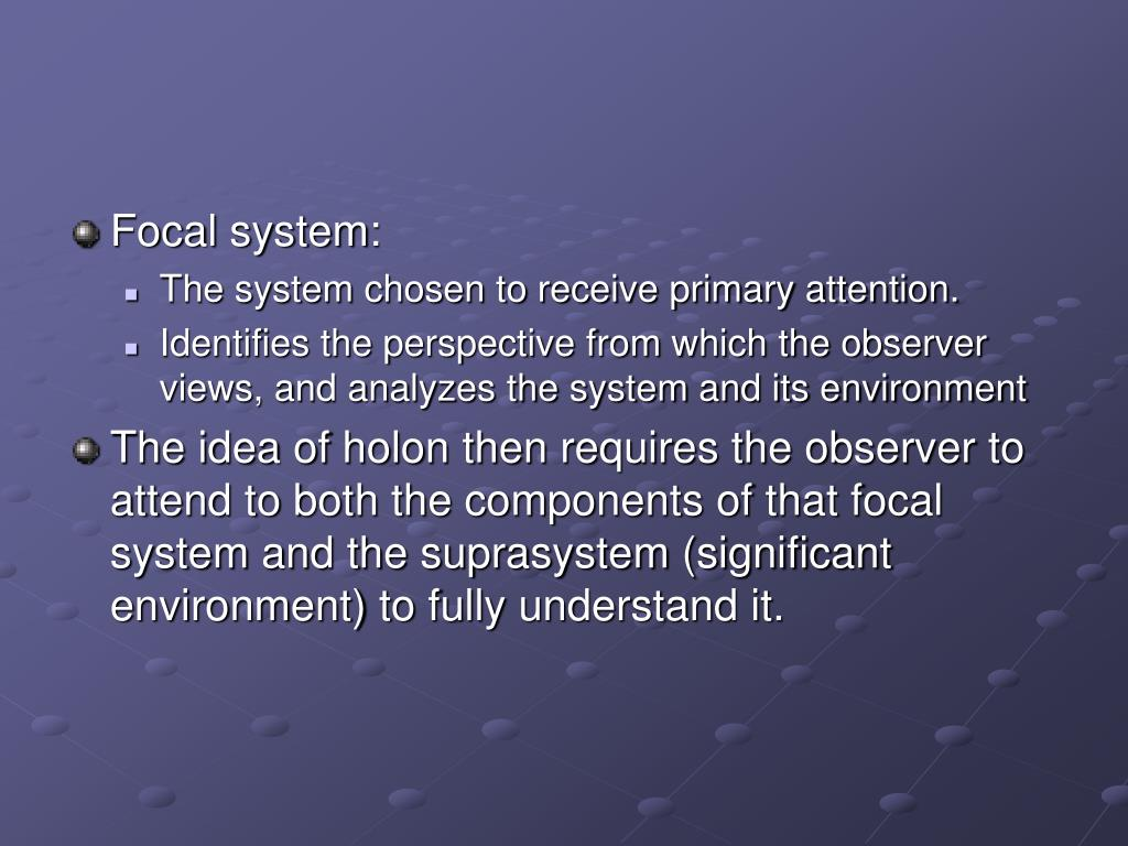 Focal system: