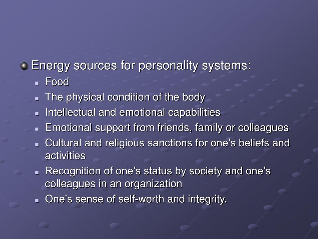 Energy sources for personality systems: