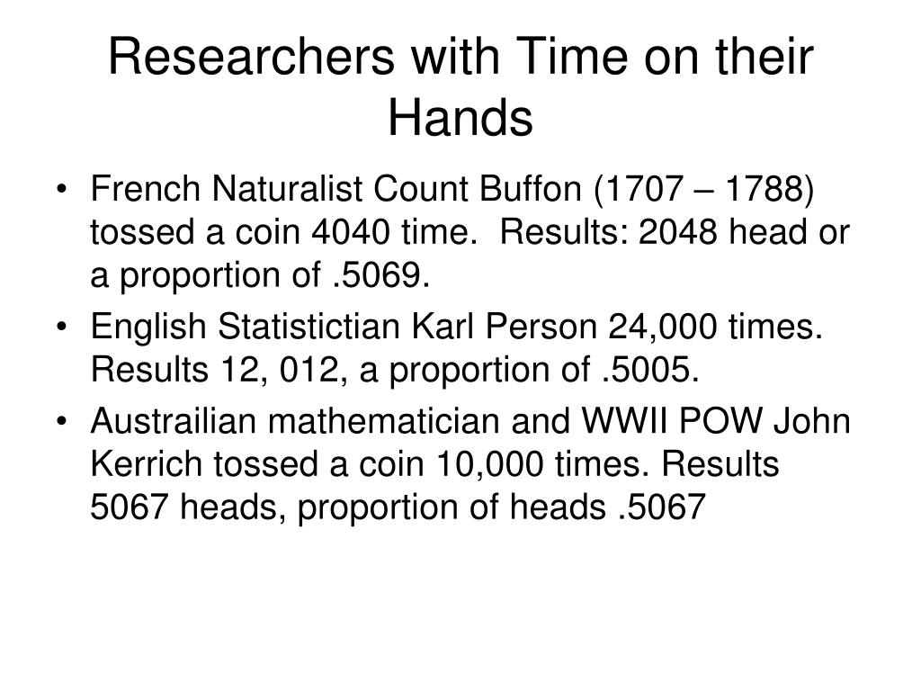Researchers with Time on their Hands