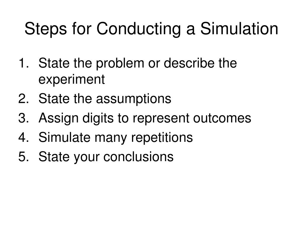 Steps for Conducting a Simulation