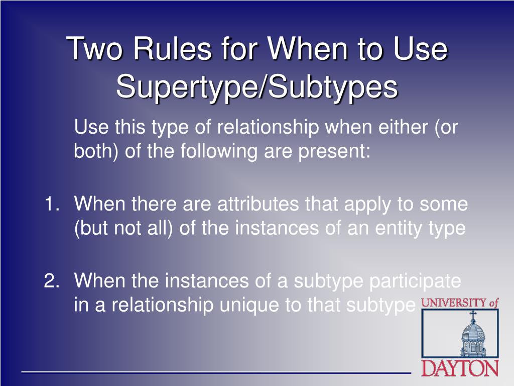 Two Rules for When to Use Supertype/Subtypes
