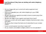 lead questions if they have an existing call center telephony equipment
