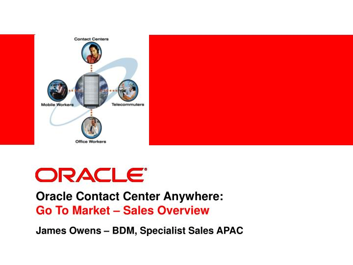 oracle contact center anywhere go to market sales overview n.