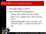 hard drive considerations
