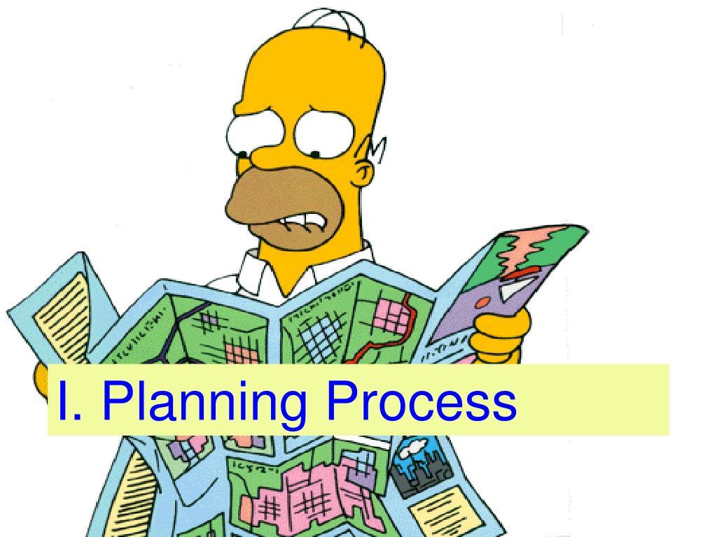 I. Planning Process