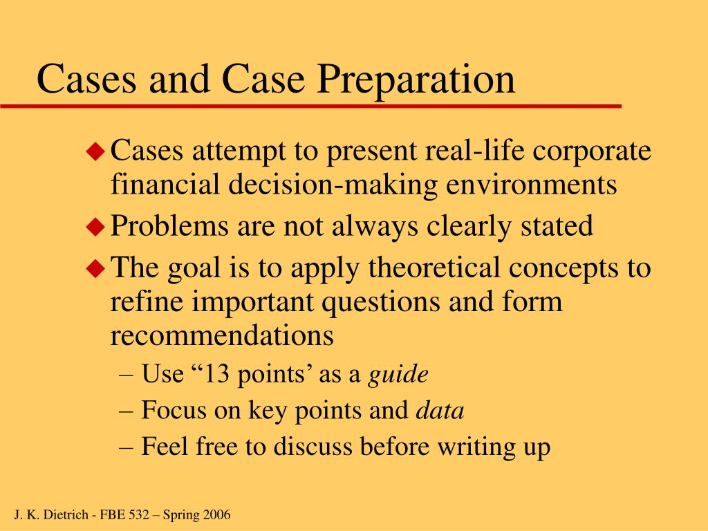Cases and Case Preparation