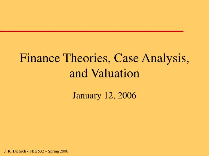 Finance theories case analysis and valuation