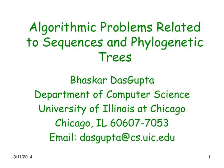 Algorithmic problems related to sequences and phylogenetic trees