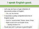 i speak english good22