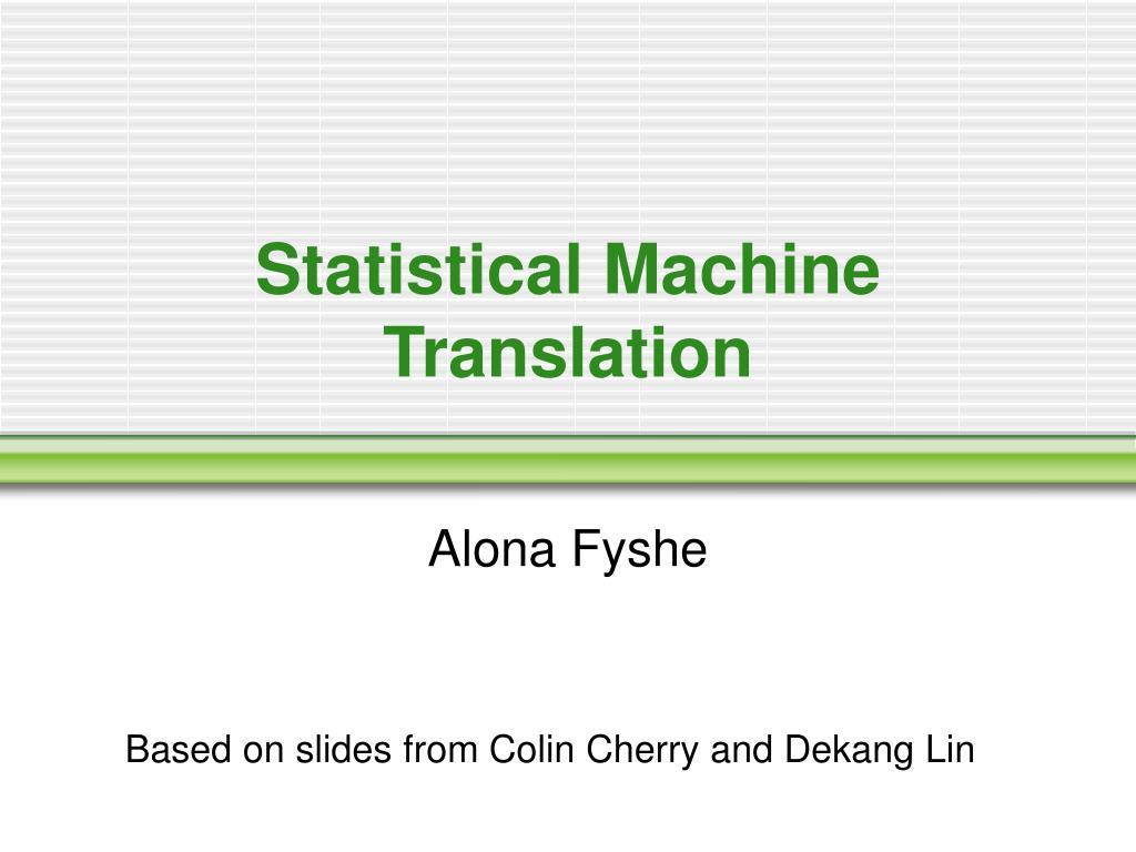 statistical machine translation l.