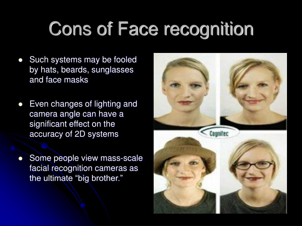 Cons of Face recognition