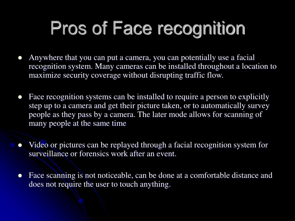 Pros of Face recognition