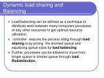 dynamic load sharing and balancing