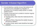 sender initiated algorithm