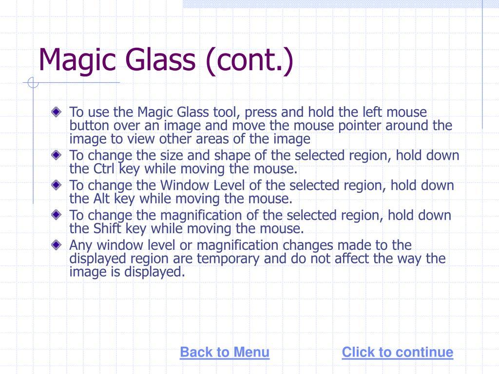 Magic Glass (cont.)