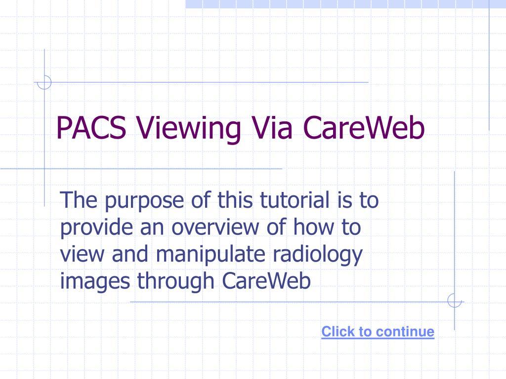 PACS Viewing Via CareWeb